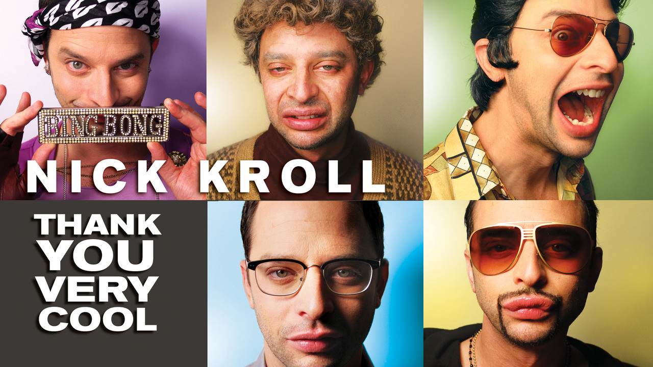 NICK KROLL - THANK YOU VERY COOL