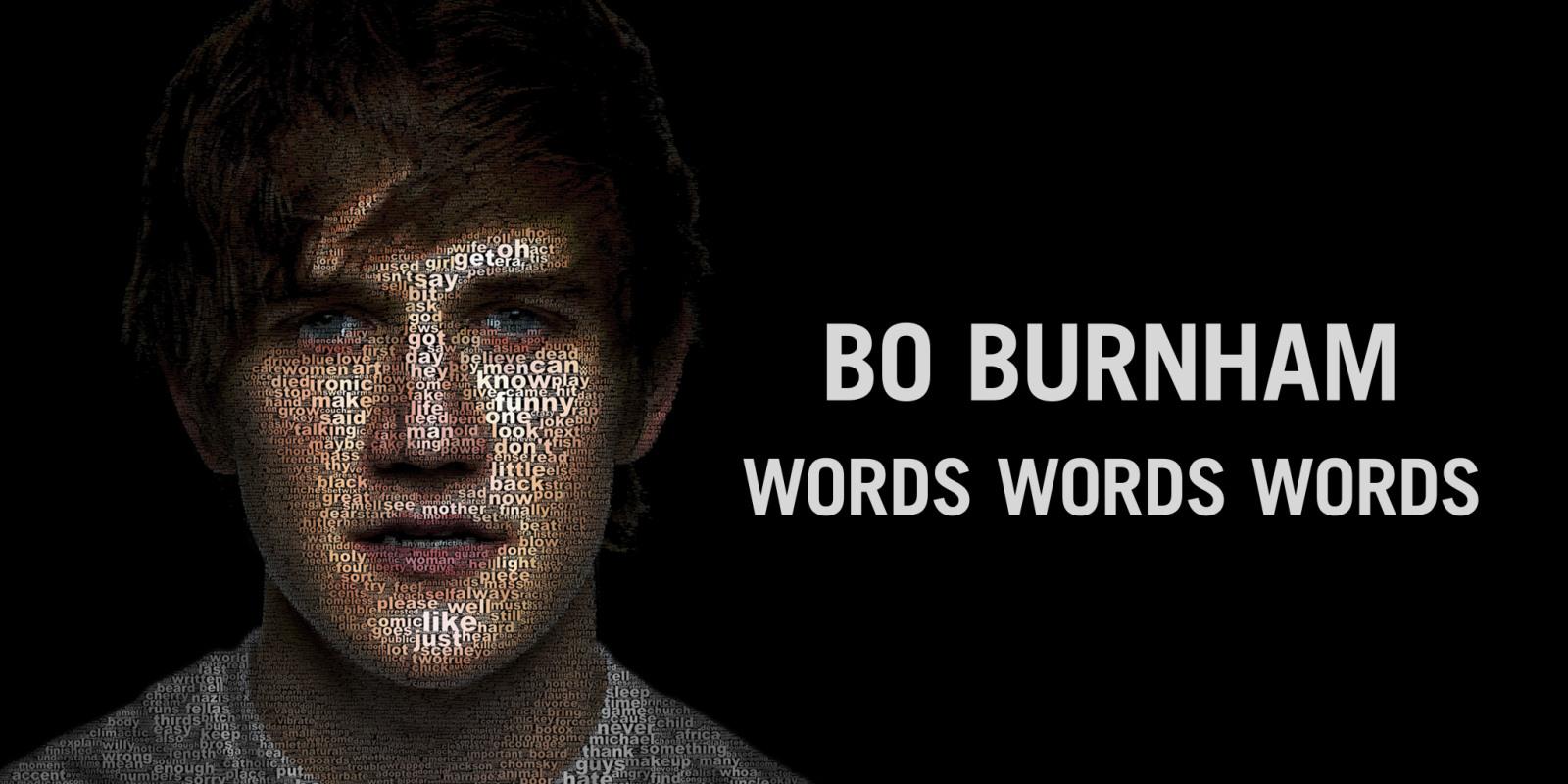 BO BURNHAM - WORDS, WORDS, WORDS